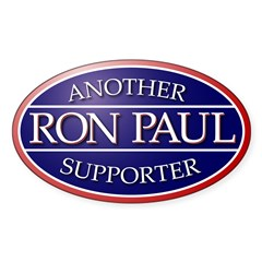 Another Ron Paul Supporter Oval Decal