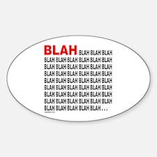 BLAH BLAH BLAH Oval Decal