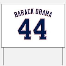 Barack Obama President 44 Yard Sign