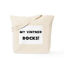 MY Vintner ROCKS! Tote Bag