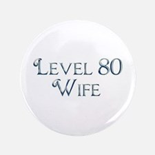 "80 Wife Plain 3.5"" Button"
