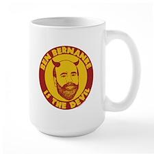 Ben Bernanke is the Devil Mug
