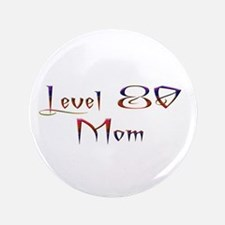 "80 Mom Plain 3.5"" Button"