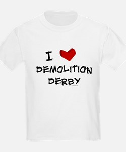 I love demolition derby T-Shirt