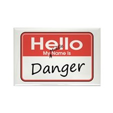 My Middle Name is Danger Rectangle Magnet