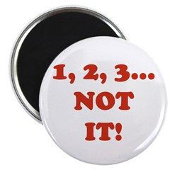 1,2,3 NOT IT! Magnet