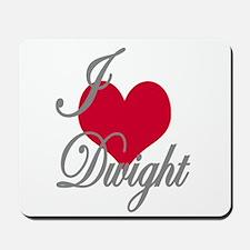 I love (heart) Dwight Mousepad