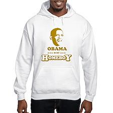 BARACK OBAMA IS MY HOMEBOY Hoodie