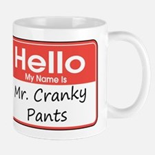I'm Mr. Cranky Pants Mug