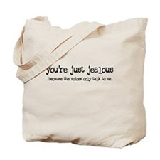 'You're Just Jealous' Tote Bag