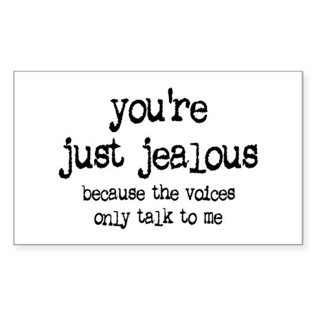 'You're Just Jealous' Rectangle Sticker