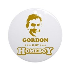 GORDON BROWN IS MY HOMEBOY Ornament (Round)