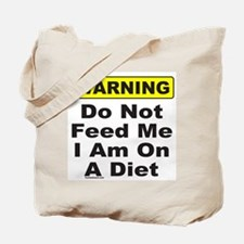 DO NOT FEED (front) IGNORE (back) Tote Bag