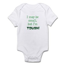 I may be small Infant Bodysuit