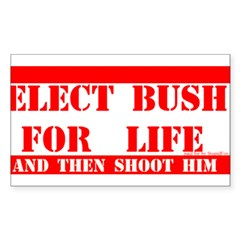 Bush for Life Rectangle Decal