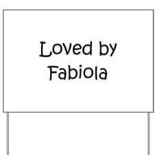 Cute Fabiola Yard Sign