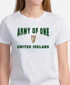 """Army of One- United Ireland"" Women's T-Shirt"