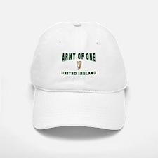 """Army of One- United Ireland"" Baseball Baseball Cap"