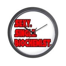 """Sexy. Single. Biochemist."" Wall Clock"