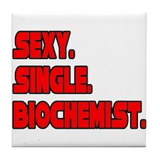 """Sexy. Single. Biochemist."" Tile Coaster"
