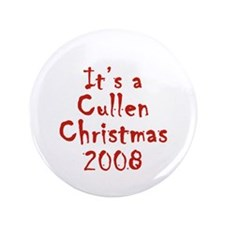 "Twilight - Cullen Christmas 3.5"" Button"
