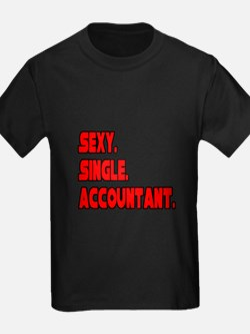 """Sexy. Single. Accountant."" T"
