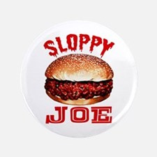 "Painted Sloppy Joe 3.5"" Button"