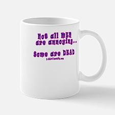 Not All Men Are Annoying, Som Mug