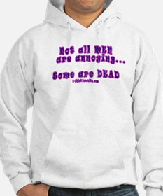 Not All Men Are Annoying, Som Hoodie