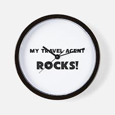 MY Travel Agent ROCKS! Wall Clock