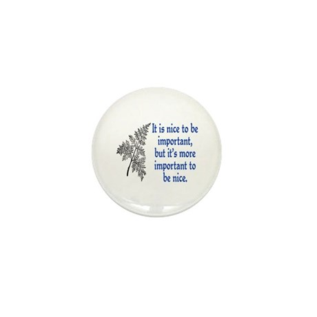 IMPORTANT TO BE NICE Mini Button (10 pack)
