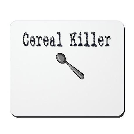Buy Cereal Killer Funny shirt Mousepad