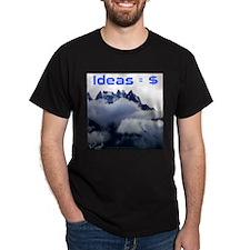 """""""Ideas = Money!"""" T-Shirt"""
