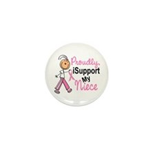 I Support My Niece 1 (SFT BC) Mini Button (10 pack