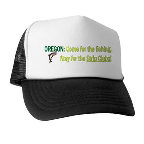 Oregon: Come for the fishing, Trucker Hat