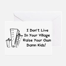 Raise Your Own Damn Kids Greeting Card