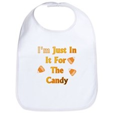 I'm just in it for the candy Bib