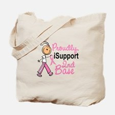 I Support 2nd Base 1 (SFT BC) Tote Bag