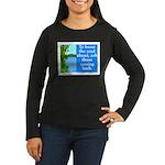 THE ROAD AHEAD Women's Long Sleeve Dark T-Shirt
