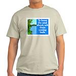 THE ROAD AHEAD Light T-Shirt