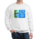 THE ROAD AHEAD Sweatshirt