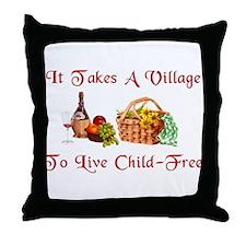 Child-Free Village Throw Pillow