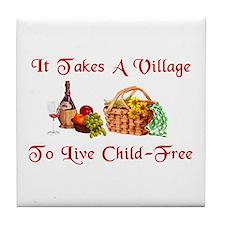 Child-Free Village Tile Coaster