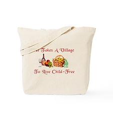 Child-Free Village Tote Bag