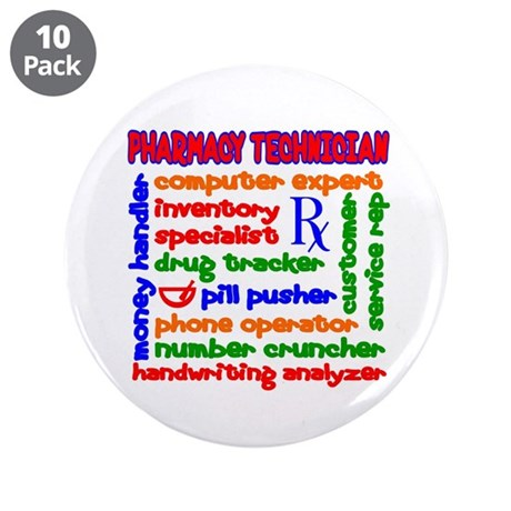 "Pharmacy Technician 3.5"" Button (10 pack)"