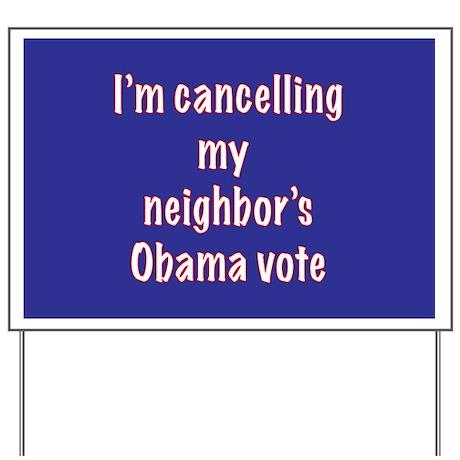obama neighbor Yard Sign