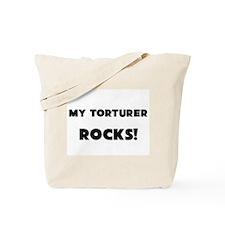 MY Torturer ROCKS! Tote Bag