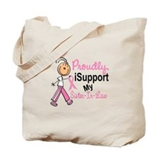 I Support My Sister-In-Law 1 (SFT BC) Tote Bag