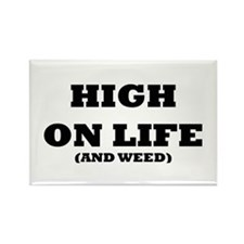 High On Life (And Weed) Rectangle Magnet