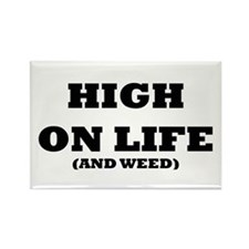 High On Life (And Weed) Rectangle Magnet (10 pack)